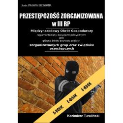 Przestępczość Zorganizowana w III RP (e-book - wydanie II)