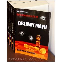 Objawy mafii - Dokumentacja III RP (wydanie III rozszerzone)