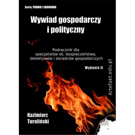 Wywiad Gospodarczy i Polityczny - wydanie II rozszerzone